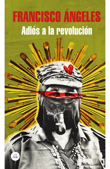 Adiós a la revolución
