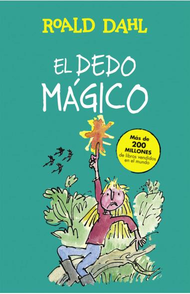 El dedo mágico (Colección Alfaguara...