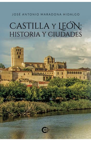 Castilla y León: historia y ciudades