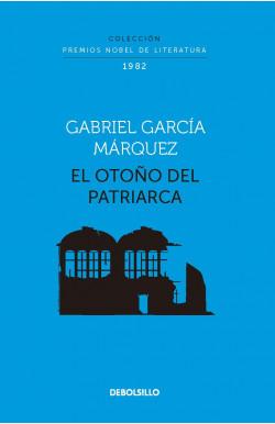 El otoño del patriarca (Colección Premios Nobel de Literatura)