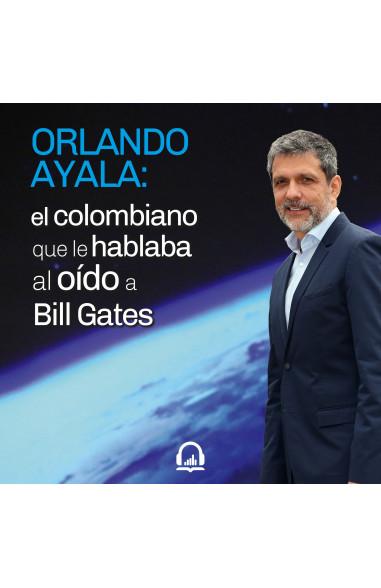 Orlando Ayala: El colombiano que le...