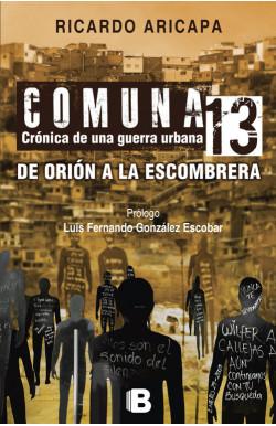 Comuna 13. Crónica de una...