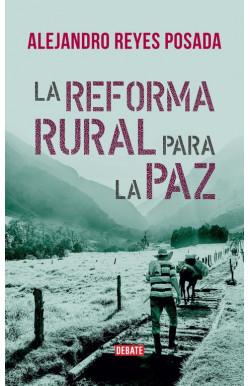 La reforma rural para la paz