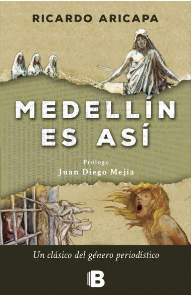 Medellin es así