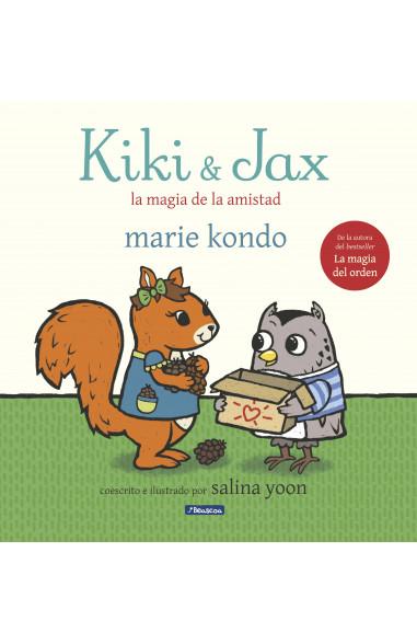 Kiki y Jax. La magia de la amistad