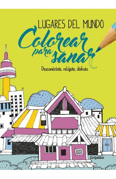 Colorear para sanar -Lugares del mundo