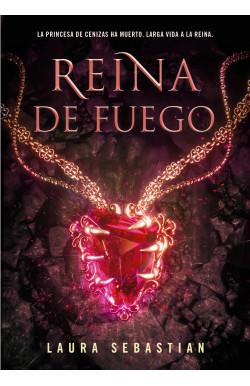 Reina de fuego (Princesa de cenizas 3)