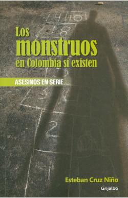 Los monstruos en Colombia...