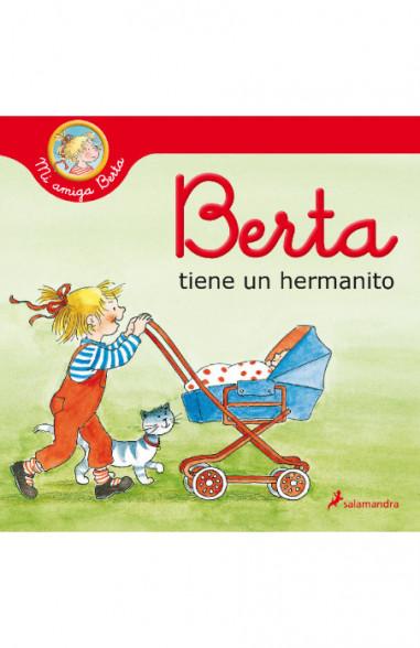 Berta tiene un hermanito (Mi amiga...