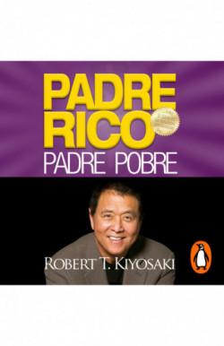 Padre Rico, Padre Pobre (Bestseller)