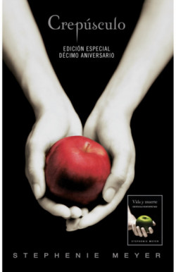 Crepúsculo. Décimo aniversario. Vida y Muerte Edición Dual