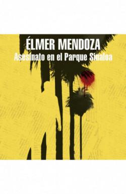 Asesinato en el parque Sinaloa
