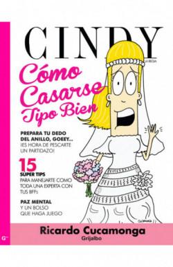 Cómo casarse tipo bien por Cindy la Regia