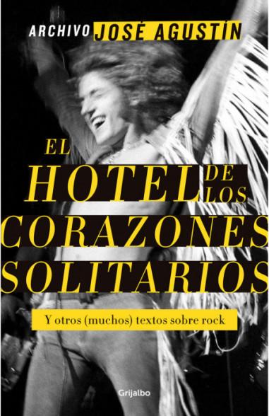 Archivo José Agustín: El hotel de los...