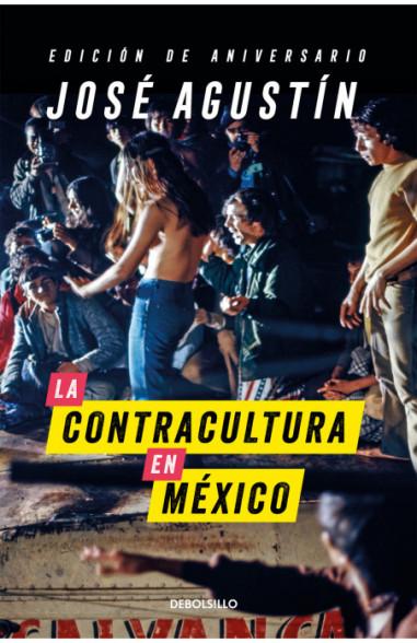 La contracultura en México (Edición...