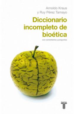 Diccionario incompleto de bioética