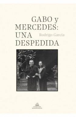 Gabo y Mercedes. Una despedida