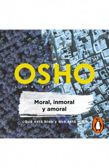 Moral, inmoral y amoral