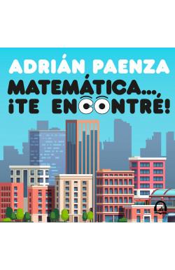 Matemática... ¡te encontré!