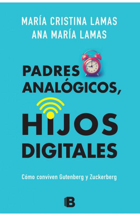 Padres analógicos, hijos digitales