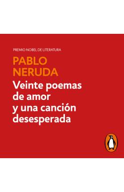 Veinte poemas de amor y una...