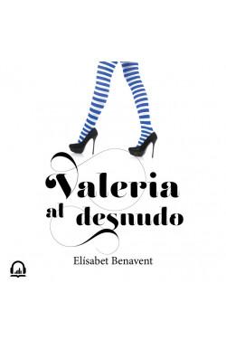 Valeria al desnudo (Saga Valeria 4)
