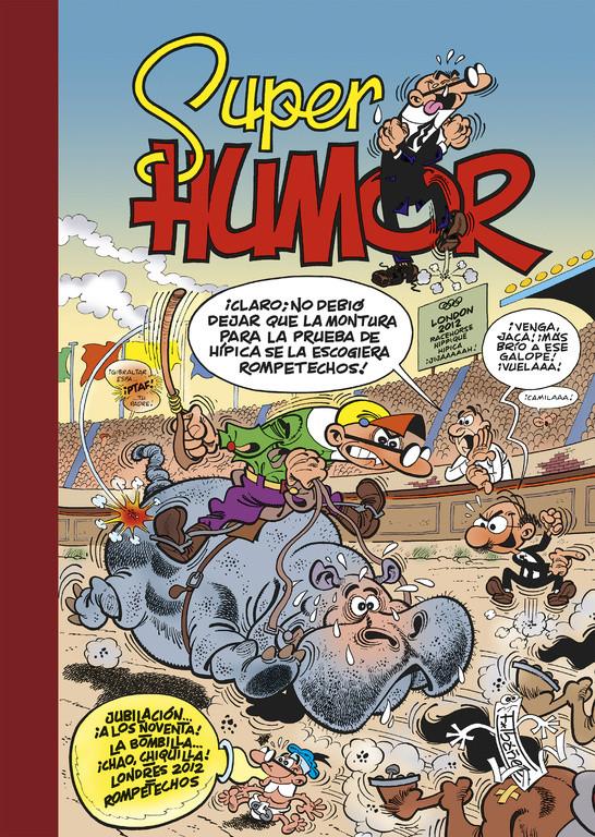 Jubilación... ¡a los noventa! | La bombilla... ¡chao, chiquilla! | Londres 2012 (Súper Humor Mortadelo 54)