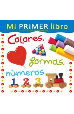 Mi primer libro. Colores, formas, números
