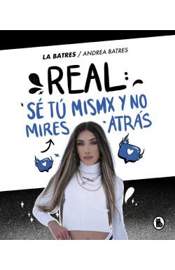 Real: sé tú misma y no...