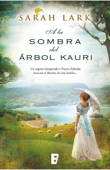 A la sombra del árbol Kauri (Trilogía...