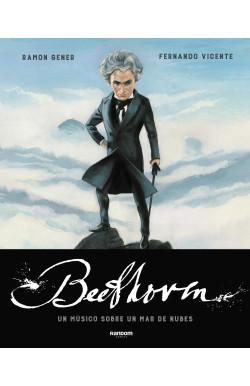 Beethoven. Un músico sobre...