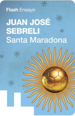 Santa Maradona (Flash Ensayo)