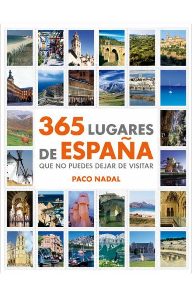 365 lugares de España que no puedes...