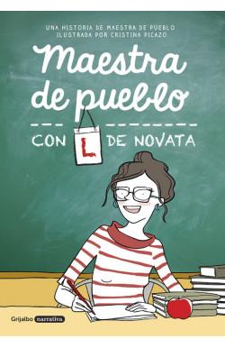 Maestra de pueblo con L de...