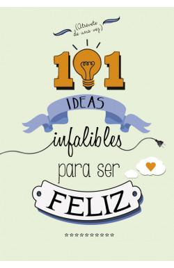 101 ideas infalibles para...