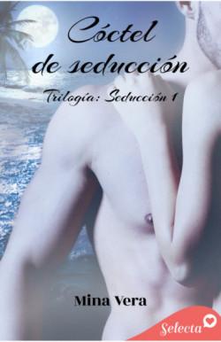 Cóctel de seducción (Seducción 1)
