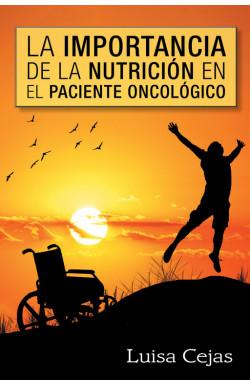 La importancia de la nutrición en el paciente oncológico