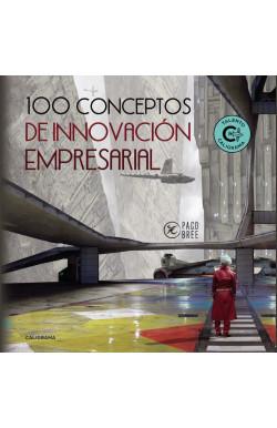 100 Conceptos de Innovación...