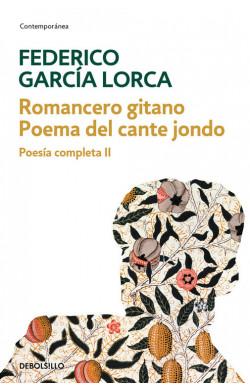 Romancero gitano | Poema del cante jondo (Poesía completa 2)