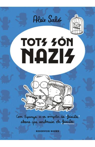 Tots són nazis