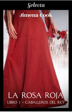 La rosa roja (Caballeros...