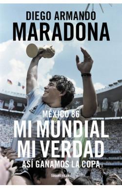 México 86. Mi Mundial, mi...