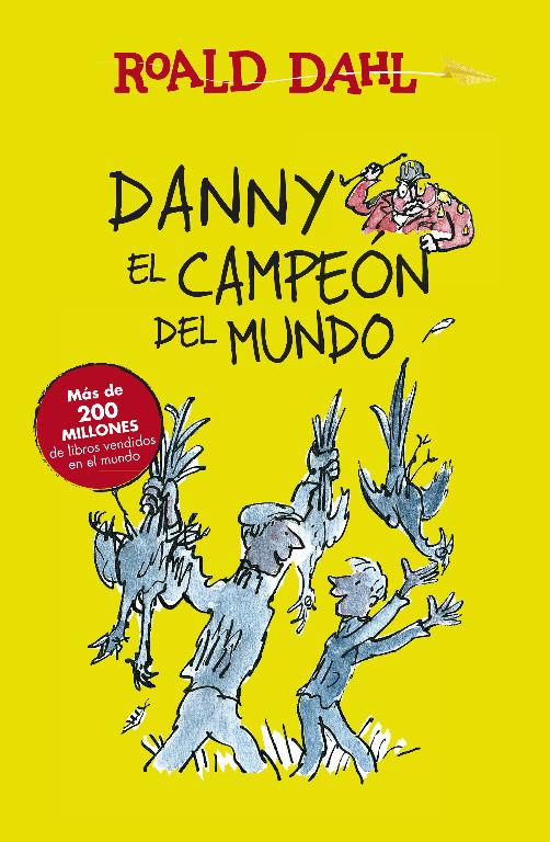 Danny el campeón del mundo (Colección Alfaguara Clásicos)