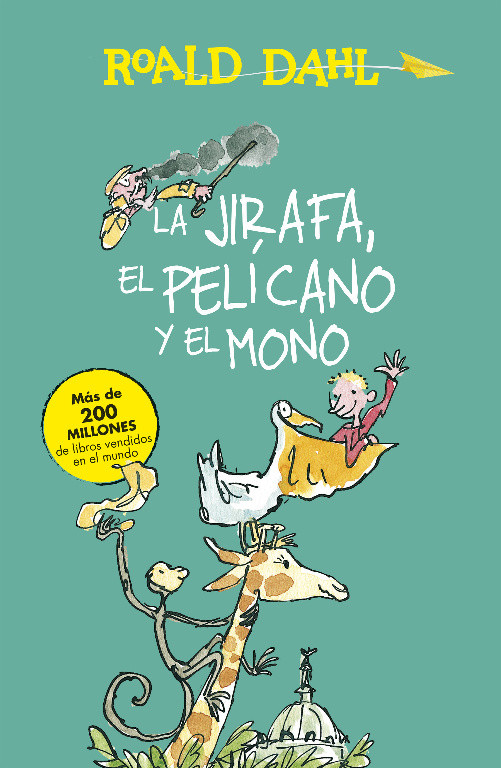 La Jirafa, el Pelícano y el Mono (Colección Alfaguara Clásicos)