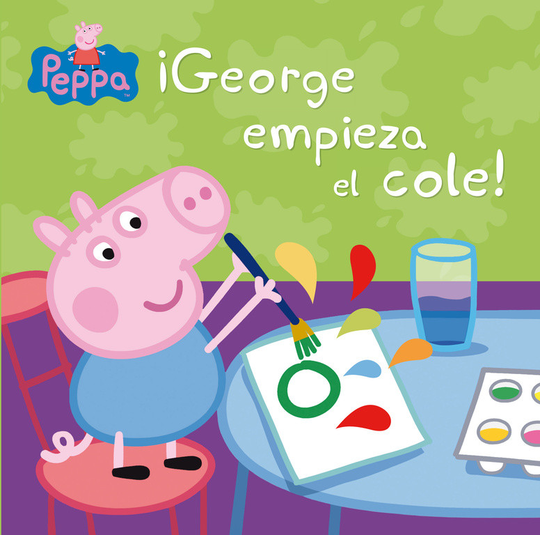 ¡George empieza el cole! (Un cuento de Peppa Pig)