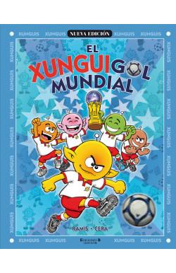 El Xunguigol mundial (Colección Los Xunguis)