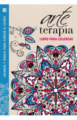 Terapia creativa (Colección Arte Terapia)