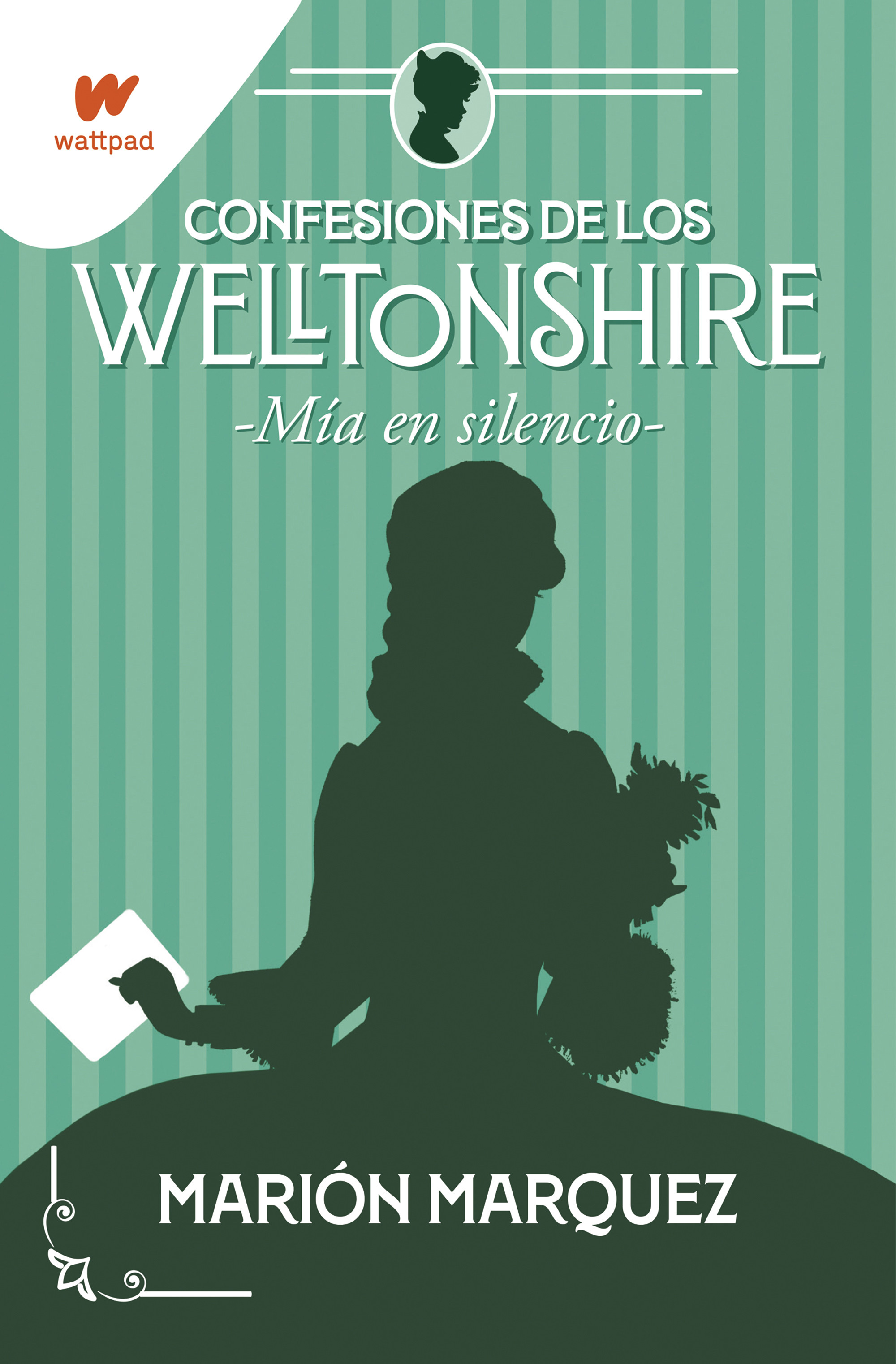 Mía en el silencio (Confesiones de los Welltonshire 2)
