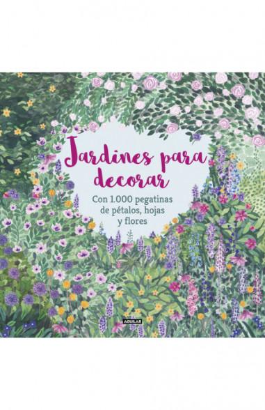 Jardines para decorar con 1.000...