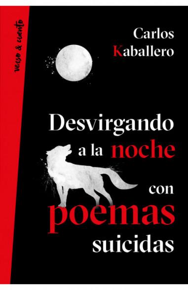 Desvirgando a la noche con poemas...